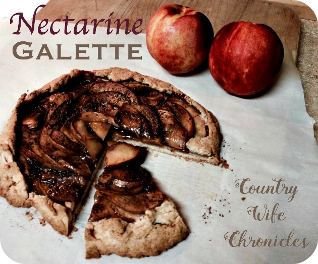 nectarine galette at Country Wife Chronicles