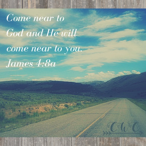 James 4:8a Country Wife Chronicles