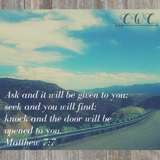 Matthew 7:7 Country Wife Chronicles