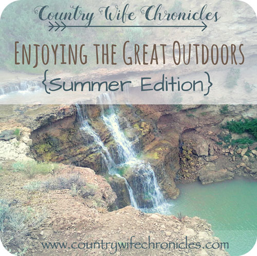 Enjoying the Great Outdoors {Summer Edition} Feature Image
