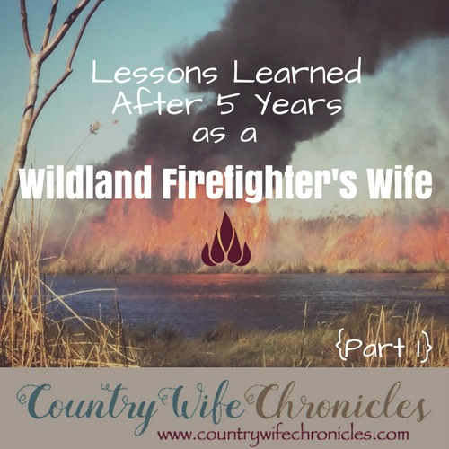 Lessons Learned After 5 Years as a Wildland Firefighter's Wife Feature Image