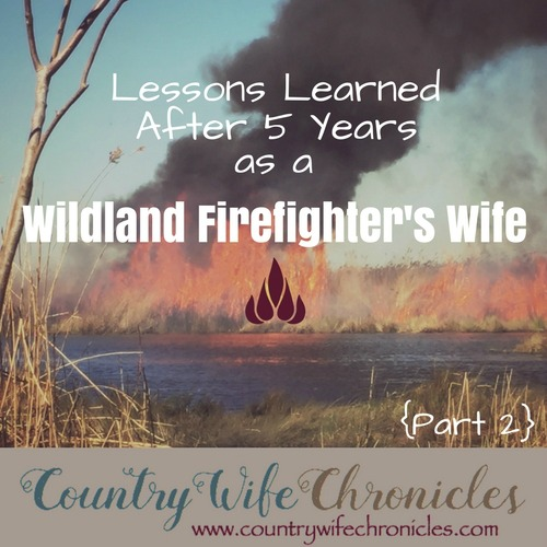 Lessons Learned After 5 Years as a Wildland Firefighter's Wife Part 2 Feature Image
