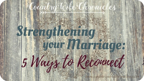 Strengthening Your Marriage: 5 Ways to Reconnect Feature Image