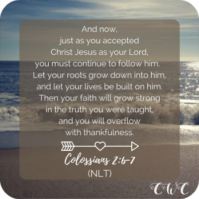 Strengthening Your Marriage: 5 Ways to Reconnect // Colossians 2:6-7