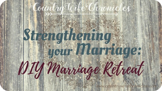 Strengthening Your Marriage: DIY Marriage Retreat Feature Image