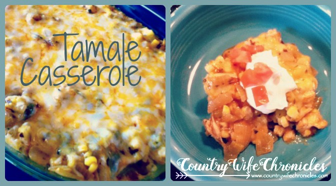 Tamale Casserole from Country Wife Chronicles