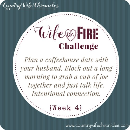 Wife on Fire Challenge Action Week 4