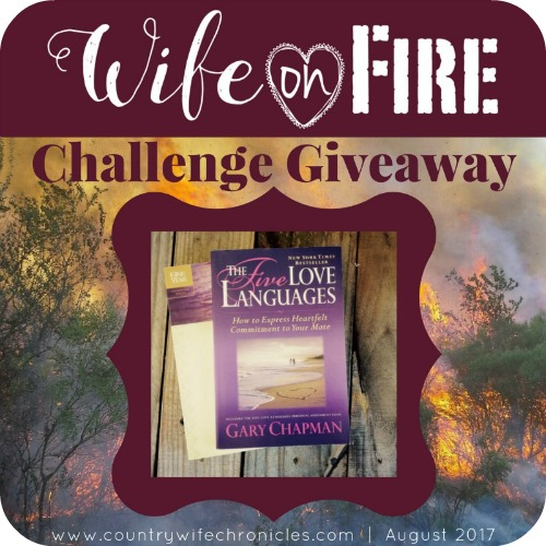 Wife on Fire Challenge Five Love Languages Giveaway Promo